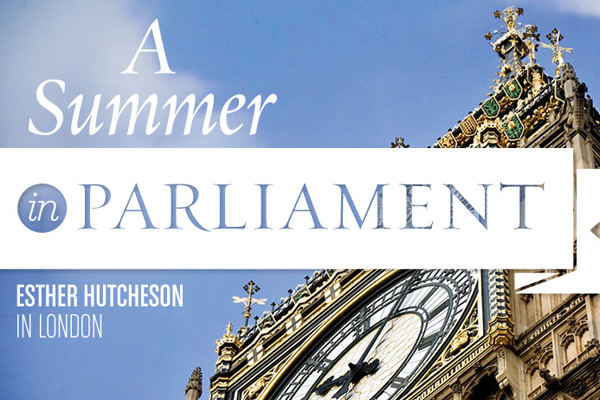 A Summer in Parliament: Esther Hutcheson in London